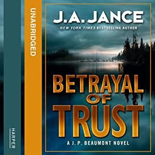 Betrayal of Trust                   By:                                                                                                                                 J. A. Jance                               Narrated by:                                                                                                                                 JR Horne                      Length: 9 hrs and 44 mins     1 rating     Overall 3.0