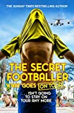 The Secret Footballer: What Goes on Tour (English Edition)