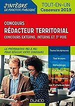 Concours Rédacteur territorial. Externe, interne et 3e voie. - Tout en un - Concours 2019 - Tout-en-un - Concours 2019 (2019) de Francis Pian