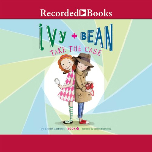 Ivy and Bean Take the Case audiobook cover art