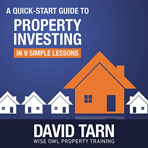 Page de couverture de A Quick Start Guide to Property Investing in 9 Simple Lessons