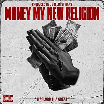 Money My New Religion