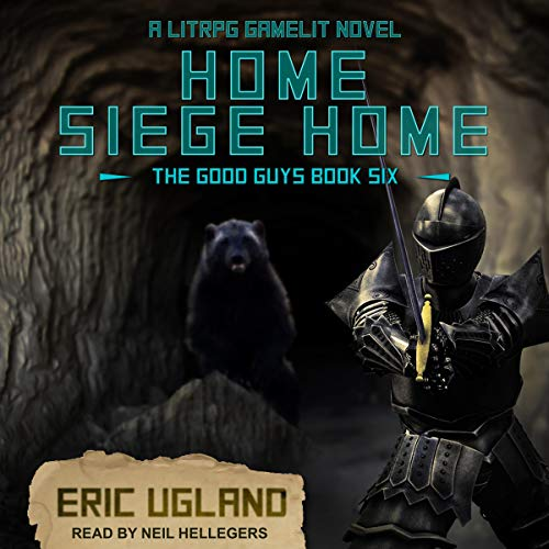 Page de couverture de Home, Siege Home: A LitRPG/GameLit Novel