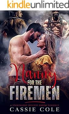 Nanny for the Firemen: A Standalone Reverse Harem Romance