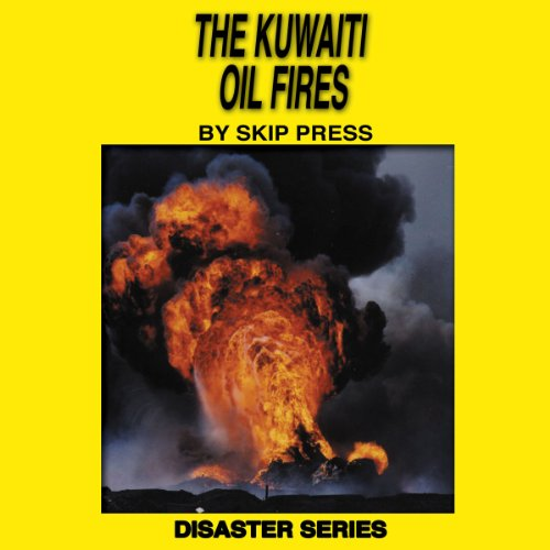 The Kuwaiti Oil Fires audiobook cover art