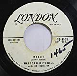 Malcolm Mitchell And His Orchestra 45 RPM Debut / I Can''t Believe That You''re In Love With Me