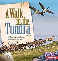 A Walk in the Tundra (Biomes of North America)