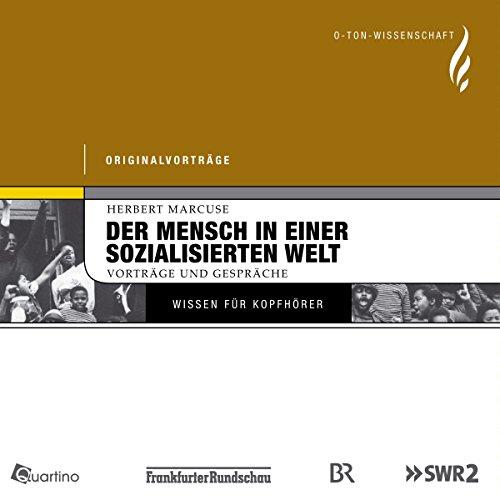 Der Mensch in einer sozialisierten Welt audiobook cover art