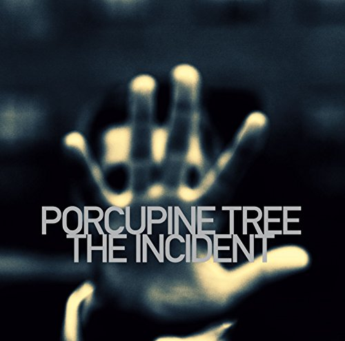 The Incident / Porcupine Tree