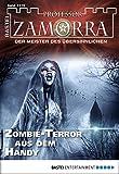 Christian Schwarz: Professor Zamora - Folge 1119: Zombie-Terror aus dem Handy