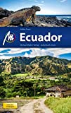 Ecuador Reiseführer Michael Müller Verlag: Individuell reisen mit vielen praktischen Tipps: inklusive Galapágos
