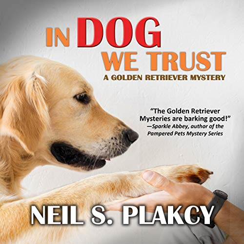 In Dog We Trust audiobook cover art
