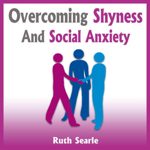 Overcoming Shyness and Social Anxiety audiobook cover art