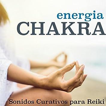 Energia Chakra - Sonidos Curativos para Reiki, Sueño, Relajacion Hipnótica con la Naturaleza