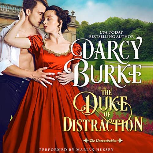 The Duke of Distraction: The Untouchables, Book 12