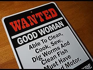 Wanted Good Woman Boat & Motor Funny Fishing Fisherman Sign Cabin Decor