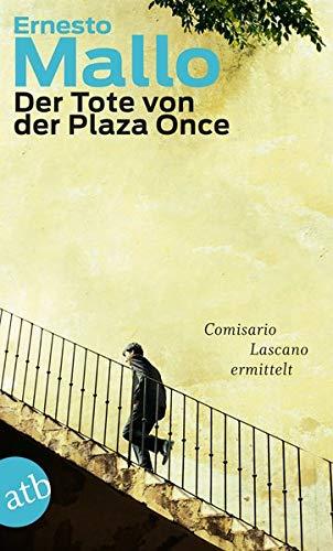 Der Tote von der Plaza Once: Comisario Lascano ermittelt. Roman