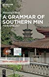 A Grammar of Southern Min: The Hui?an Dialect (Sinitic Languages of China, Band 3) - Weirong Chen