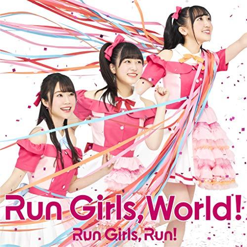 Run Girls, World!  *AL+BD