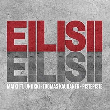 Eilisii (feat. Uniikki, Tuomas Kauhanen & PistePiste)