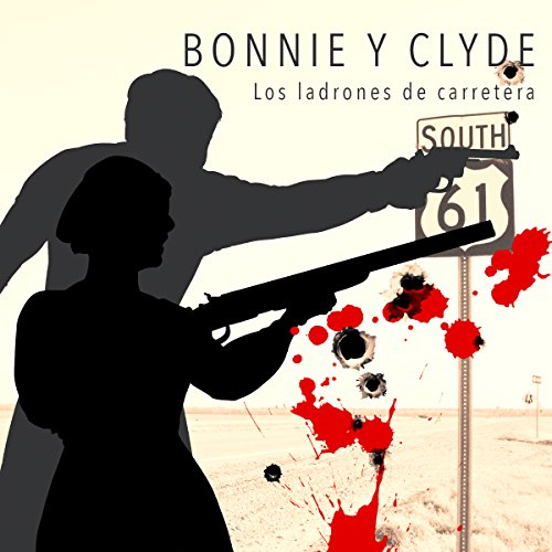 Bonnie y Clyde [Bonnie and Clyde] copertina