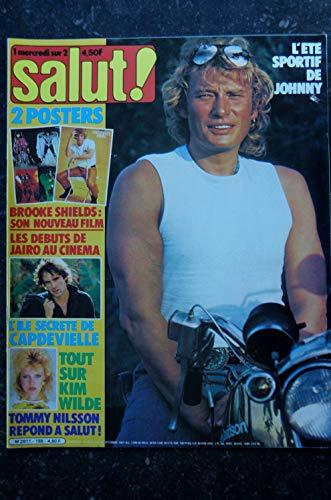 Salut ! 155 2 au 15 sept. 1981 Johnny cover + 4 p. - Brooke Shield - Jairo - Kim Wilde - Capdevielle