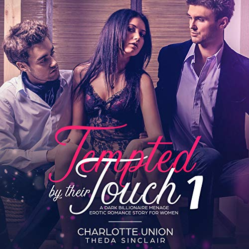 Tempted by Their Touch 1 audiobook cover art