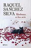 Mañana a las seis by Raquel Sánchez Silva (1905-07-06)