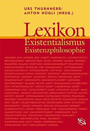 Lexikon Existenzialismus und Existenzphilosophie