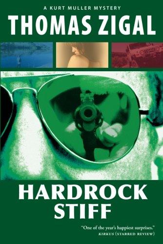 Hardrock Stiff (A Kurt Muller Mystery, Band 2)