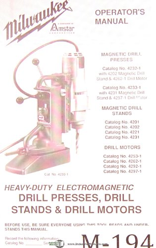 Milwaukee Magnetic Drill Press, 4200 Series, Operations Manual