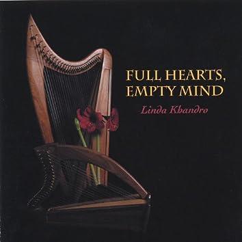 Full Hearts, Empty Mind