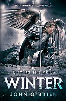 Lifting the Veil: Winter by [John O'Brien]