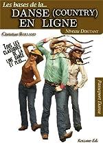 Danse (country) en ligne (La) - Niveau débutant de Christian Rolland