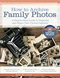 How to Archive Family Photos: A Step-by-Step Guide to Organize and Share Your Photos Digitally (English Edition)