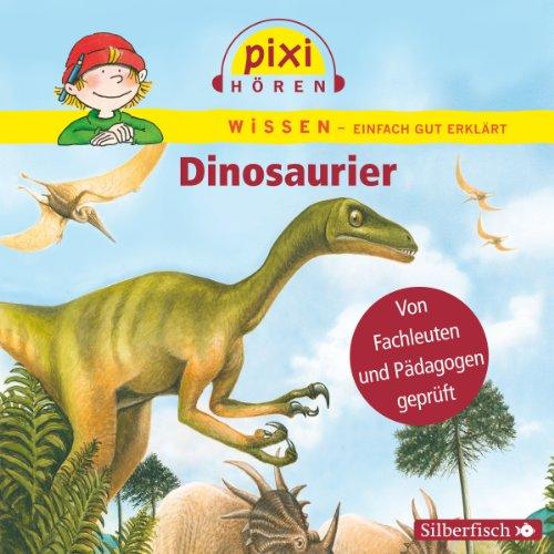 Dinosaurier     Pixi Wissen              Autor:                                                                                                                                 Cordula Thörner,                                                                                        Melle Siegfried                               Sprecher:                                                                                                                                 Philipp Schepmann,                                                                                        Leonard Dangendorf,                                                                                        Maxi Häcke,                   und andere                 Spieldauer: 25 Min.     11 Bewertungen     Gesamt 5,0