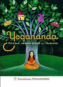 Paperback Yogananda. Piccole, grandi storie del Maestro [Italian] Book