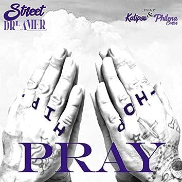 Pray (feat. Kalipso & Philena Carter)