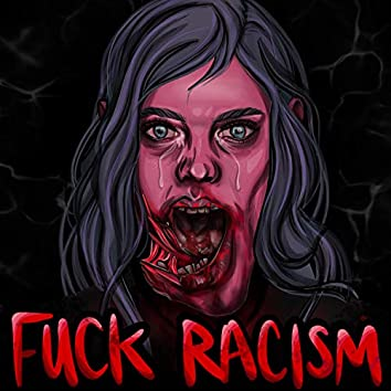 FUCK RACISM (feat. Nour Ayasso)