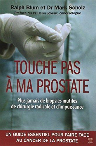 Touche pas à ma prostate (Médecine)