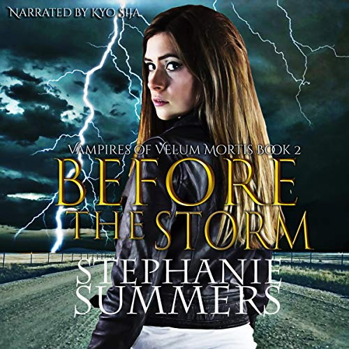 Before the Storm: Vampires of Velum Mortis, Book 2