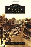 Pittsburgh, 1758-2008 (Images of America: Pennsylvania)