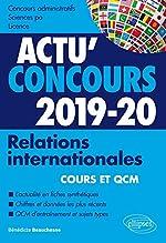 Relations internationales 2019-2020 - Cours et QCM de Beauchesne Bénédicte