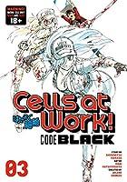 Cells at Work! CODE BLACK 3