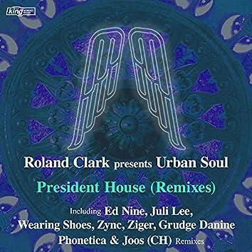 President House (Remixes)
