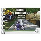 Cargo Securement Handbook for Drivers (7' W x 5' H, English, Spiral Bound) - J. J. Keller & Associates - Helps Cargo Carrier Drivers Understand Regulations & Best Practices for Properly Securing Loads