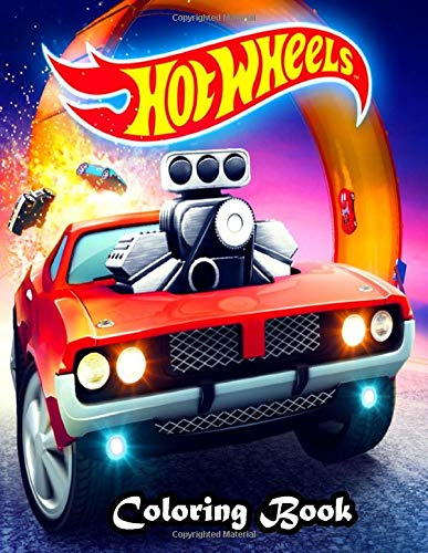 Hot Wheels Coloring book: A Perfect Gift For Kids And Adults. Great Quality Coloring Book. Hot Wheels Coloring Book With Over 50 High Quality Images.