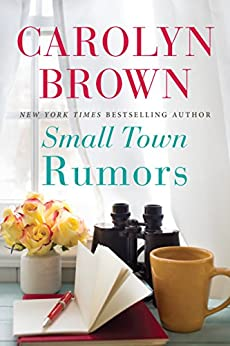 Small Town Rumors by [Carolyn Brown]