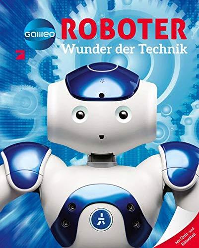 Galileo Wissen: Roboter - Wunder der Technik