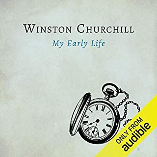 My Early Life                   By:                                                                                                                                 Winston Churchill                               Narrated by:                                                                                                                                 Frederick Davidson                      Length: 12 hrs and 39 mins     591 ratings     Overall 4.4